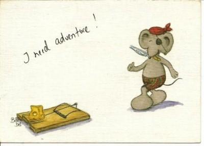 I need adventure